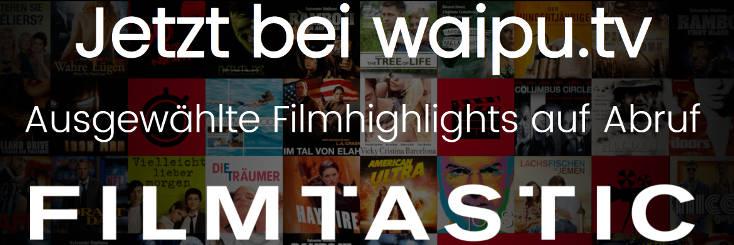 waipu TV FILMTASTSIC