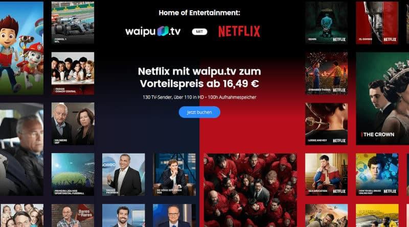 waipu.TV und Netflix